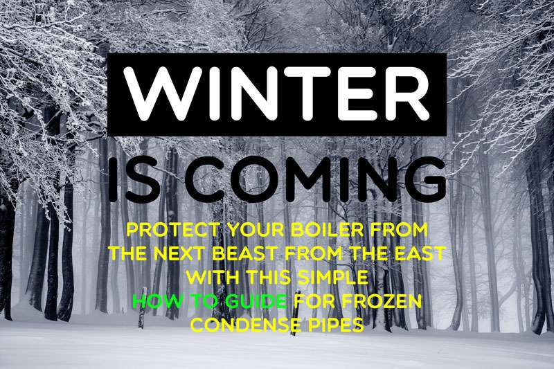 Winter is coming how to protect your boiler condensate pipes