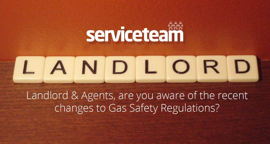 Landlord & Agents, are you aware of the recent changes to Gas Safety Regulations?