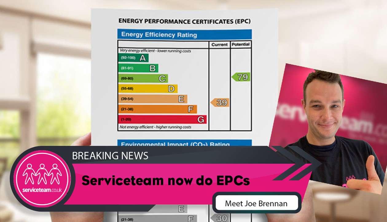 Breaking News – Serviceteam now do EPCs – Meet Joe Brennan